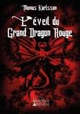 Thomas Karlsson - L'éveil du grand dragon rouge.