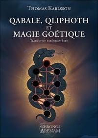 Thomas Karlsson - Qabale, Qliphoth et magie goétique.