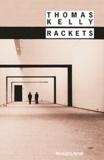 Thomas Kelly - Rackets.
