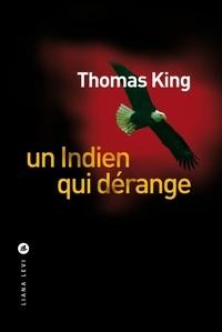 Thomas King - Un Indien qui dérange.