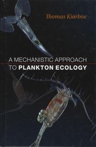 A Mechanistic Approach to Plankton Ecology - Thomas Kiorboe   Showmesound.org
