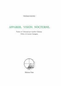 Thomas Kling - Appareil. Vision. Nocturne.