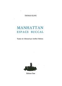 Thomas Kling - Manhattan espace buccal.