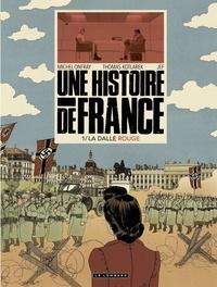 Thomas Kotlarek et Michel Onfray - Une Histoire de France - tome 1 - La Dalle rouge.