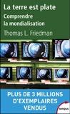 Thomas-L Friedman - La terre est plate - Une brève histoire du XXIe siècle.