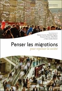 Thomas Lacroix et Fathallah Daghmi - Penser les migrations pour repenser la société.