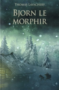 Thomas Lavachery - Bjorn le Morphir.