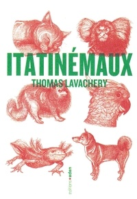 Thomas Lavachery - Itatinémaux.