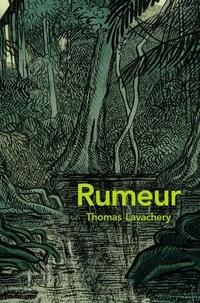 Thomas Lavachery - Rumeur.