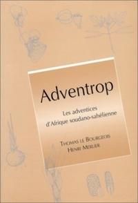 Histoiresdenlire.be Adventrop : les adventrices d'Afrique soudano-sahélienne Image