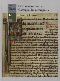 Thomas le Cistercien - Commentaire sur le cantique des cantiques - Tome 2.