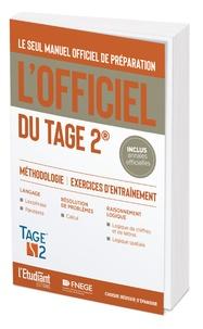 Thomas Leblé et François Pannetier - L'officiel du TAGE 2 - Manuel officiel de préparation au test.