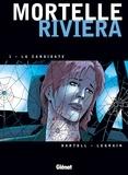 Mortelle Riviera Tome 01 : La candidate.