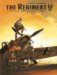 Thomas Legrain et Vincent Brugeas - The Regiment Tome 1 : .