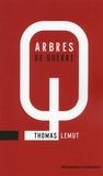 Thomas Lemut - Arbres de guerre.