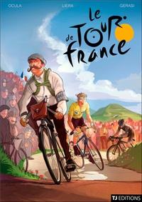 Thomas Liera - Le Tour de France Tome 1 : Les petites histoires de la Grande Boucle.