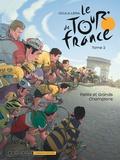 Thomas Liera et Didier Ocula - Le Tour de France Tome 2 : Petits et grands champions.
