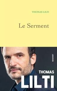 Thomas Lilti - Le Serment.