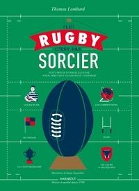 Le rugby c'est pas sorcier - Thomas Lombard   Showmesound.org