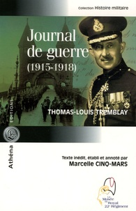 Thomas-Louis Tremblay - Journal de guerre 1915-1918.