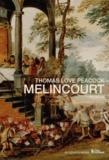 Thomas Love Peacock - Melincourt.