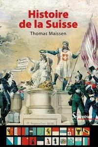 Thomas Maissen - Histoire de la Suisse.