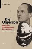 Thomas Mang - Die Unperson - Karl Ebner, Judenreferent der Gestapo Wien. Eine Täterbiografie.