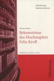 Thomas Mann - Bekenntnisse des Hochstaplers Felix Krull.