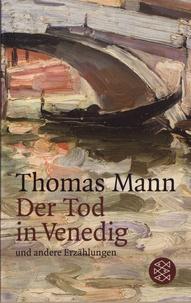 Thomas Mann - Der Tod in Venedig und andere Erzählungen.