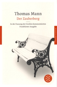 Thomas Mann - Der Zauberberg.