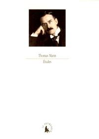 Thomas Mann - Etudes - Goethe-Nietzsche, Joseph et ses frères.