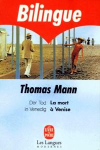 Thomas Mann - La mort à Venise.