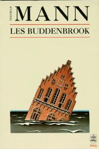 Thomas Mann - Les Buddenbrook - Le déclin d'une famille.