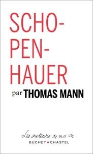 Thomas Mann et Arthur Schopenhauer - Schopenhauer.
