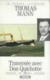 Thomas Mann - Traversée avec Don Quichotte.