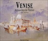 Thomas Mann et Maurice Barrès - Venise - Aquarelles de Turner.