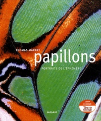 Thomas Marent et Ben Morgan - Papillons.