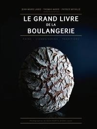 Thomas Marie - Le Grand Livre de la Boulangerie.