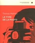 Thomas Mathieu - Le type de la photo.