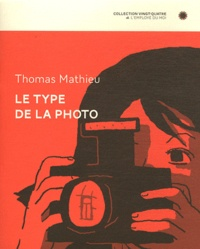 Thomas Mathieu - Le type de la photo.