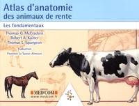 Thomas McCracken et Robert-A Kainer - Atlas d'anatomie des animaux de rente - Les fondamentaux.