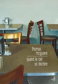 Thomas McGuane - Quand le ciel se déchire.