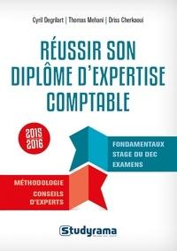 Thomas Mehani et Driss Cherkaoui - Réussir son diplôme d'expertise comptable.