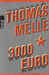 Thomas Melle - 3000 euro.