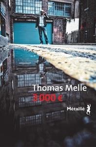 Thomas Melle - 3000 euros.
