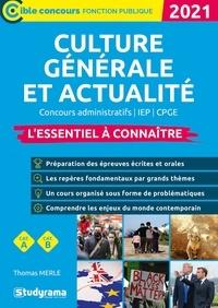 Thomas Merle - Culture générale et actualité - L'essentiel à connaître.