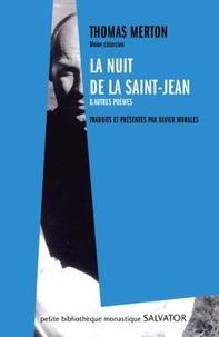 Thomas Merton - La nuit de la Saint-Jean et autres poèmes inédits.