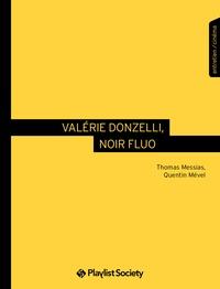 Thomas Messias et Quentin Mével - Valérie Donzelli, le tourbillon de la vie.