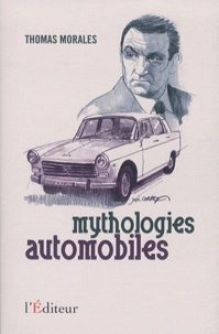 Thomas Morales - Mythologies automobiles.