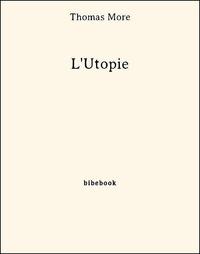 Livres audio téléchargeables gratuitement pour iphone L'Utopie par Thomas More 9782824705071 en francais